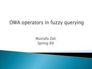 OWA operators in fuzzy querying