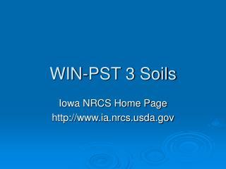 WIN-PST 3 Soils