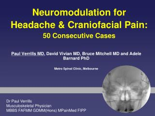 Paul Verrills MD , David Vivian MD, Bruce Mitchell MD and Adele Barnard PhD