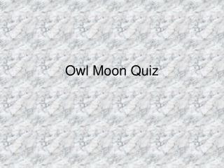 Owl Moon Quiz