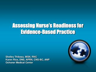 Assessing Nurse's Readiness for Evidence-Based Practice
