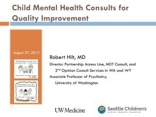 Child Mental Health Consults for Quality Improvement