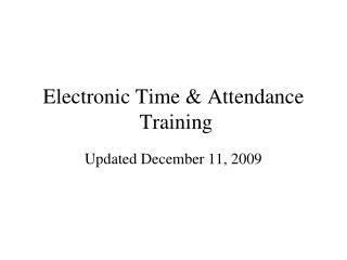 Electronic Time & Attendance  Training