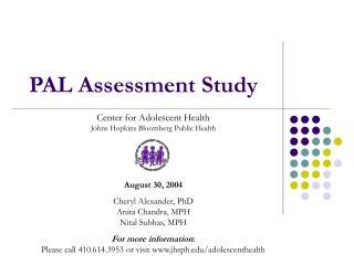 PAL Assessment Study