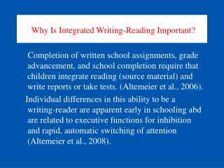 Why Is Integrated Writing-Reading Important?