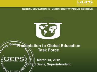 Global Education in  Union County Public Schools