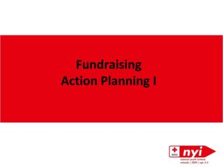 Fundraising  Action Planning I