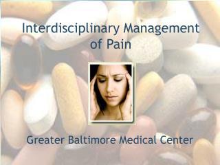 Interdisciplinary Management of Pain