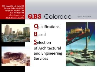 Q ualifications B ased S election of Architectural and Engineering Services