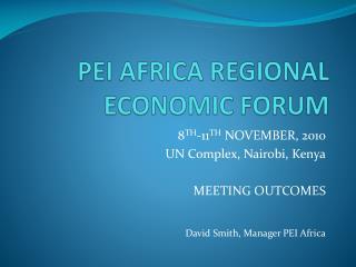 PEI AFRICA REGIONAL ECONOMIC FORUM