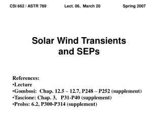 Solar Wind Transients and SEPs