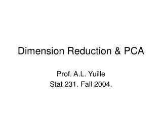 Dimension Reduction & PCA
