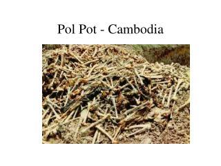 Pol Pot - Cambodia