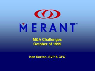 MA Challenges October of 1999