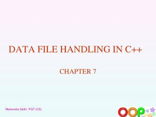 DATA FILE HANDLING IN C++