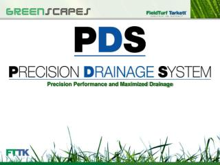 Precision Performance and Maximized Drainage