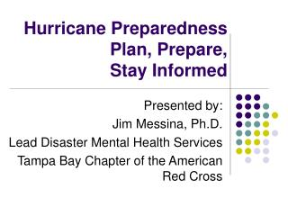 Hurricane Preparedness Plan, Prepare,  Stay Informed
