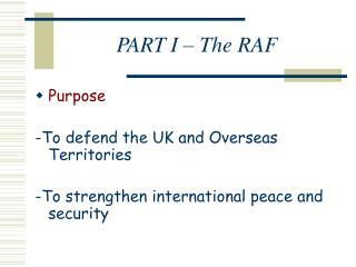 PART I – The RAF