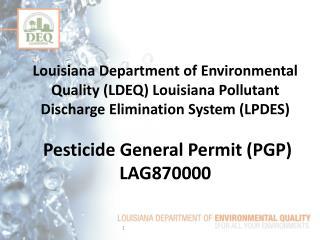 Regulatory and Statutory Background to LDEQ's Pesticide General Permit