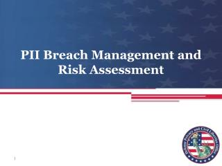 PII Breach  Management and  Risk  Assessment
