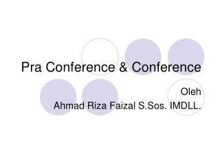 Pra Conference & Conference