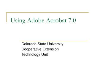Using Adobe Acrobat 7.0