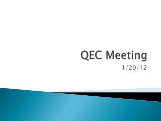 QEC  Meeting