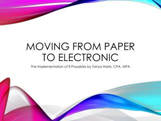 Moving from paper to electronic