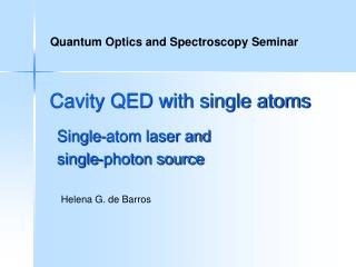 Cavity QED with single atoms