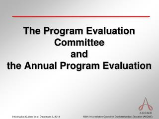 The Program Evaluation Committee and the Annual Program Evaluation