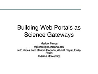 Building Web Portals as Science Gateways