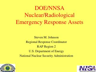 DOE/NNSA  Nuclear/Radiological  Emergency Response Assets