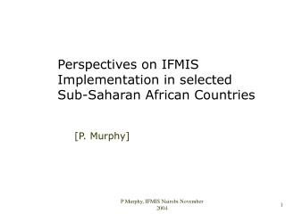 Perspectives on IFMIS Implementation in selected Sub-Saharan African Countries