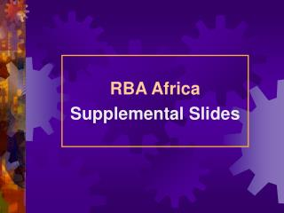 RBA Africa Supplemental Slides