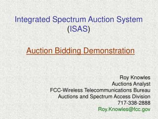 Integrated Spectrum Auction System  ( ISAS )
