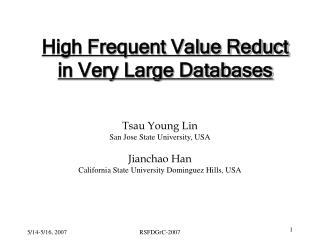 High Frequent Value Reduct in Very Large Databases