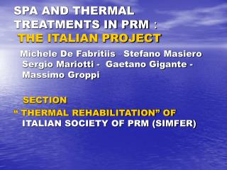 SPA AND THERMAL TREATMENTS IN PRM  : THE ITALIAN PROJECT