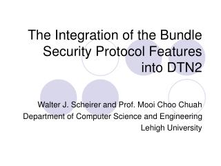 The Integration of the Bundle Security Protocol Features into DTN2