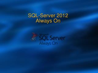 SQL-Server 2012  Always On