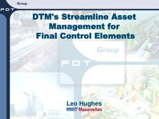 DTM's Streamline Asset Management for  Final Control Elements
