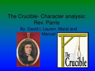 The Crucible- Character analysis: Rev. Parris