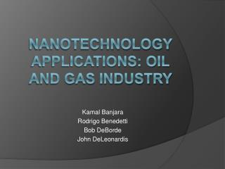 Nanotechnology applications: Oil and gas industry