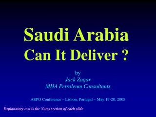 Saudi Arabia Can It Deliver ?