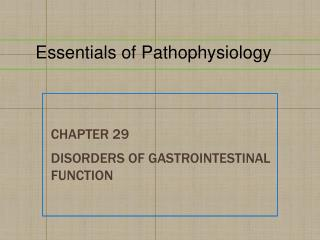 Chapter  29 Disorders of Gastrointestinal Function