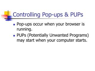 Controlling Pop-ups & PUPs