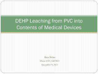 DEHP Leaching from PVC into Contents of Medical Devices