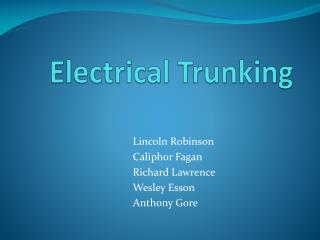 Electrical Trunking