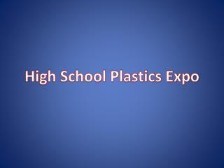 High School Plastics Expo