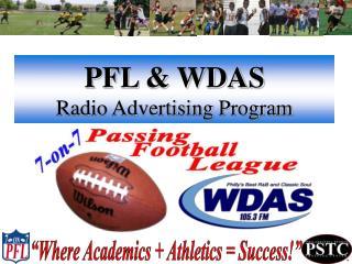 PFL & WDAS Radio Advertising Program