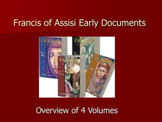 Francis of Assisi Early Documents